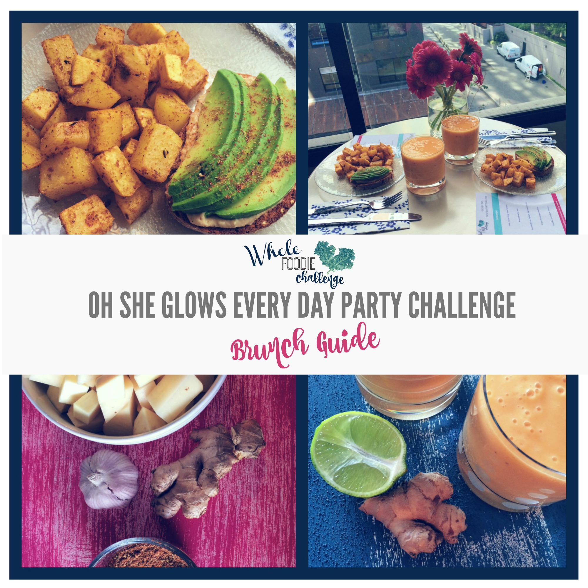 Oh She Glows Every Day Challenge Brunch Plan Menu